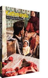 Kathmandu, A Pocketful of Momos